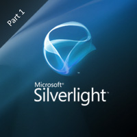 An Introduction to Microsoft Silverlight 4 – Part 1