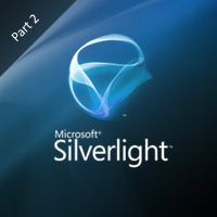 An Introduction to Microsoft Silverlight 4  Part 2